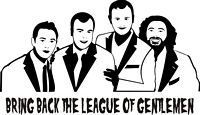 Bring Back The League of Gentlemen